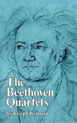 The Beethoven Quartets - Kerman, Joseph