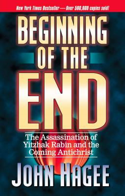 The Beginning of the End - Hagee, John