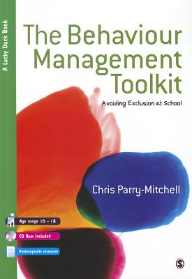 The Behaviour Management Toolkit: Avoiding Exclusion at School - Parry-Mitchell, Chris (Editor)