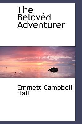 The Belov D Adventurer - Hall, Emmett Campbell