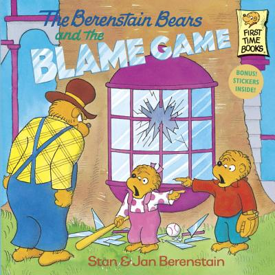 The Berenstain Bears and the Blame Game - Berenstain, Stan, and Berenstain, Jan