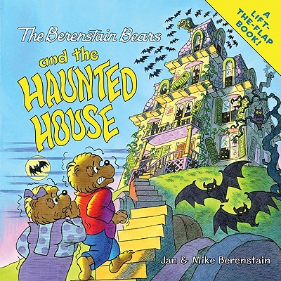 The Berenstain Bears and the Haunted House - Berenstain, Jan, and Berenstain, Mike