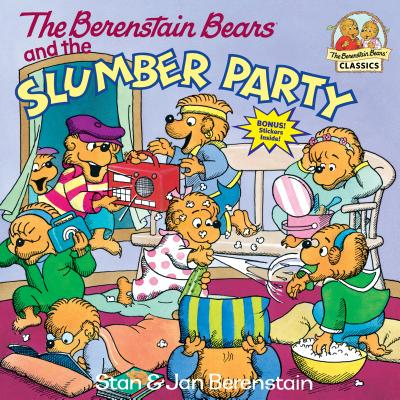 The Berenstain Bears and the Slumber Party - Berenstain, Stan, and Berenstain, Jan