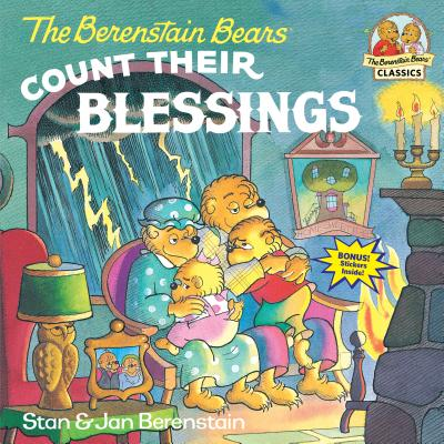 The Berenstain Bears Count Their Blessings - Berenstain, Stan
