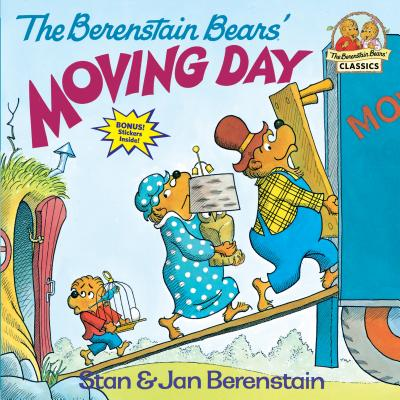 The Berenstain Bears' Moving Day - Berenstain, Stan, and Berenstain, Jan