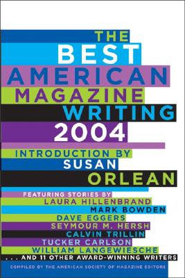 The Best American Magazine Writing - American Society of Magazine Editors (Creator)