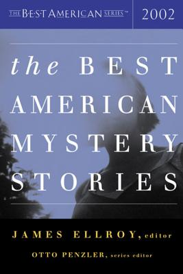 The Best American Mystery Stories 2002 - Ellroy, James (Editor), and Penzler, Otto (Editor)