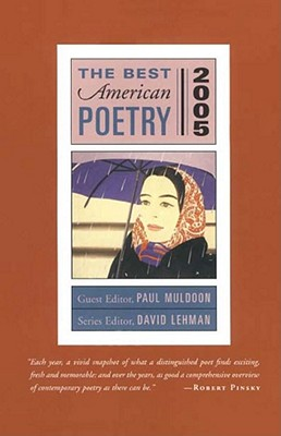 The Best American Poetry - Muldoon, Paul (Editor), and Lehman, David (Editor)