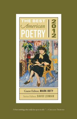 The Best American Poetry - Doty, Mark (Editor), and Lehman, David (Editor)