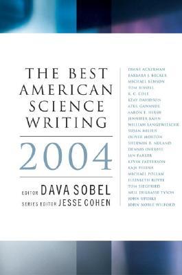 The Best American Science Writing 2004 - Sobel, Dava