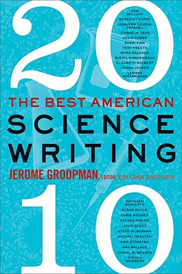 The Best American Science Writing - Groopman, Jerome, MD