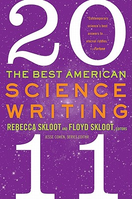 The Best American Science Writing - Skloot, Rebecca, and Skloot, Floyd, and Cohen, Jesse