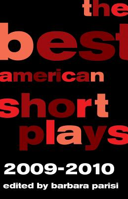The Best American Short Plays 2009-2010 - Parisi, Barbara (Editor)