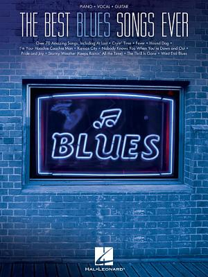 The Best Blues Songs Ever - Hal Leonard Publishing Corporation (Creator)