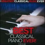 The Best Classical Piano Ever!