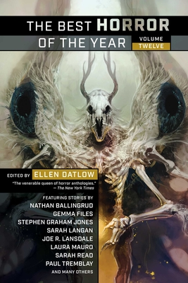 The Best Horror of the Year Volume Twelve - Datlow, Ellen (Editor)