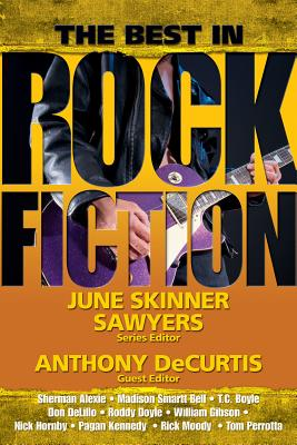 The Best in Rock Fiction - Sawyers, June Skinner (Editor)
