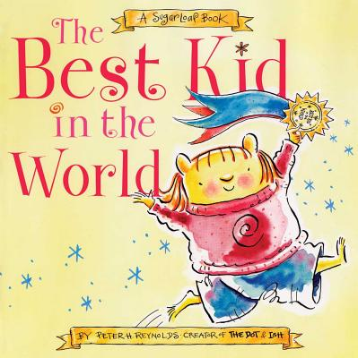The Best Kid in the World: A Sugarloaf Book -