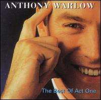 The Best of Act One - Anthony Warlow