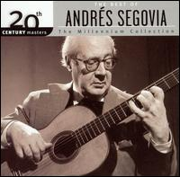 The Best of Andrés Segovia: The Millennium Collection - Andrés Segovia (guitar); Symphony of the Air; Enrique Jorda (conductor)