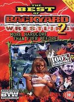 The Best of Backyard Wrestling, Vol. 2: More Hardcore Than Ever Before!