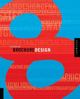 The Best of Brochure Design 8 - Willoughby, Ann, and Willoughby Design Group, Design Group (Editor)
