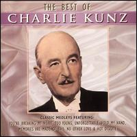 The Best of Charlie Kunz - Charlie Kunz