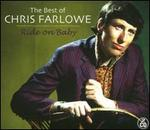 The Best of Chris Farlowe: Ride on Baby
