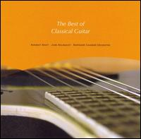 The Best of Classical Guitar - Adam Holzman (guitar); Jeffrey McFadden (guitar); John Holmquist (guitar); Norbert Kraft (guitar); Northern Chamber Orchestra