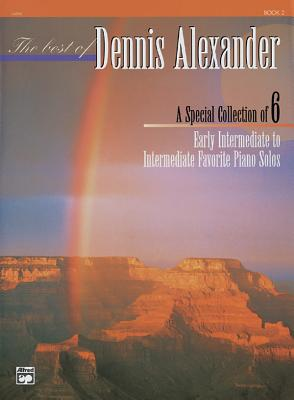 The Best of Dennis Alexander, Bk 2 - Alexander, Dennis (Composer)