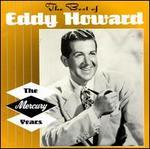 The Best of Eddy Howard: The Mercury Years