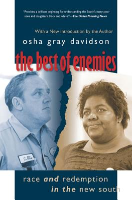 The Best of Enemies: Race and Redemption in the New South - Davidson, Osha Gray