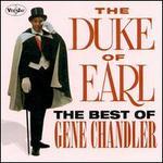 The Best of Gene Chandler: The Duke of Earl