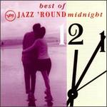 The Best of Jazz 'Round Midnight