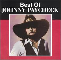 The Best of Johnny Paycheck [Curb] - Johnny Paycheck