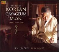 The Best of Korean Gayageum Music - Byungki Hwang