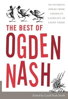 The Best of Ogden Nash - Nash, Ogden, and Smith, Linell Nash (Editor)