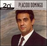 The Best of Placido Domingo: 20th Century Masters/The Millennium Collection