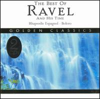 The Best of Ravel And His Time - Various Artists