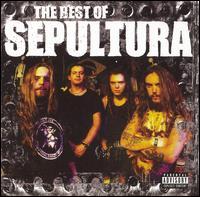 The Best of Sepultura - Sepultura