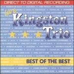 The Best of the Best of the Kingston Trio