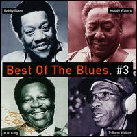 The Best of the Blues, Vol. 3 [Universal] - Various Artists