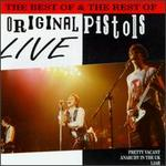 The Best of & the Rest Of Original Pistols Live