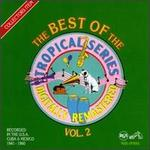 The Best of Tropical Series, Vol. 2