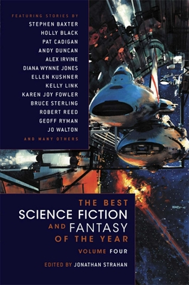 The Best Science Fiction and Fantasy of the Year Volume 4 - Strahan, Jonathan (Editor)