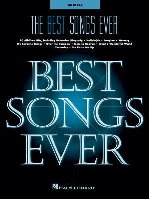 The Best Songs Ever: For Ukulele - Hal Leonard Corp (Creator)