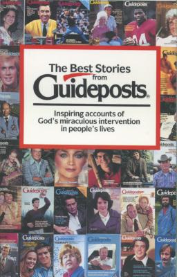 The Best Stories from Guideposts - Guideposts (Producer), and Teske, Robert T, Ph.D.