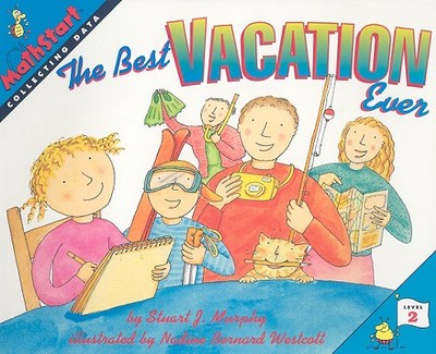 The Best Vacation Ever: Collecting Data - Murphy, Stuart J