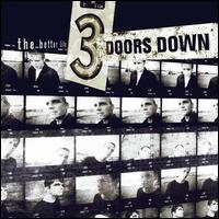 The Better Life [20th Anniversary Edition] - 3 Doors Down