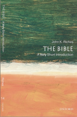 The Bible: A Very Short Introduction - Riches, John